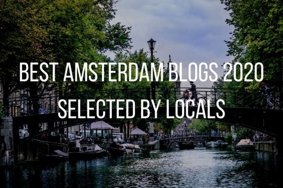 Best Amsterdam Blogs 2020 – Selected by Locals!