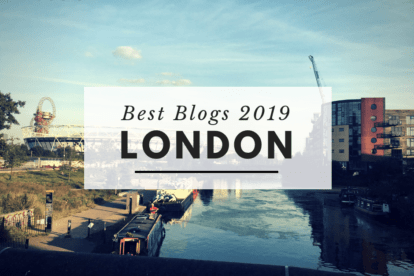 Best London Blogs 2019 – As Selected by Locals!