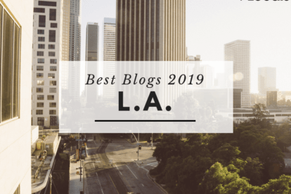 Best Los Angeles Blogs – Our Favorites for 2019