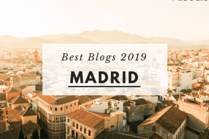 Best Madrid Blogs 2019 – As Selected by Locals!