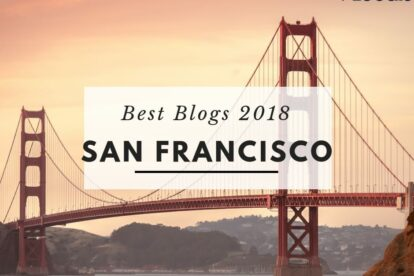 Best San Francisco Blogs – Our Favorites for 2018