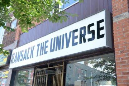 Ransack the Universe Toronto